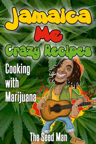 Search : Jamaican Me Crazy; Cooking with Cannabis