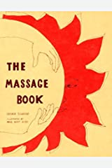 The Massage Book (The Original Holistic Health Series) by George Downing (1972-02-12) Paperback