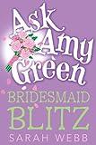 Bridesmaid Blitz, Sarah Webb, 0763651575