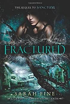 Fractured (Guards of the Shadowlands Book 2) by [Fine, Sarah]
