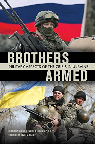 Amazon brothers armed military aspects of the crisis in amazon brothers armed military aspects of the crisis in ukraine ebook colby howard ruslan pukhov kindle store fandeluxe PDF