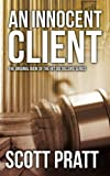 img - for An Innocent Client: Joe Dillard #1 book / textbook / text book