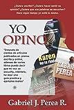 img - for Yo opino: Como redactar art culos de opini n (Spanish Edition) book / textbook / text book