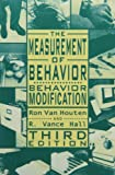 The Measurement of Behavior: Behavior Modification (Managing Behavior Series)