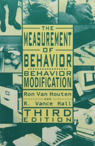 The Measurement of Behavior: Behavior Modification (Managing Behavior Series)