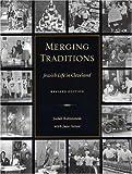 Merging Traditions, Judah Rubinstein and Jane Avner, 0873387767