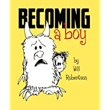 Becoming A Boy