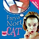 Cat Audiobook by Freya North Narrated by Phoebe James