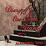 Diary of a One Night Stand | Alexandrea Weis
