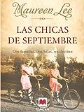 Las chicas de septiembre (Grandes Novelas)