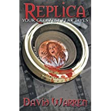 Replica: Your Greatest Fear Lives
