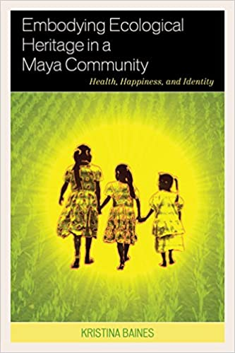 embodying-ecological-heritage-in-a-maya-community-health-happiness-and-identity