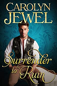 Surrender To Ruin (Sinclair Sisters Book 3) by [Jewel, Carolyn]
