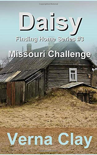 Download Missouri Challenge: Daisy (Finding Home) (Volume 3) pdf