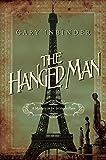 The Hanged Man: A Mystery in Fin de Siecle Paris