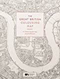 The Great British Colouring Map: A Colouring Journey Around Britain (Colouring Books)