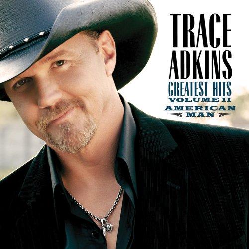 Trace Adkins Greatest Hits - American Man: Greatest Hits Vol. II