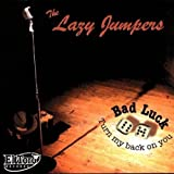 Bad Luck by Lazy Jumpers (2005-07-12)