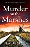#7: Murder on the Marshes: An absolutely gripping English murder mystery (A Tara Thorpe Mystery Book 1)