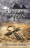 The Ankh of Isis (The Library of Athena Book 2) - Kindle edition by Norris, Christine. Children Kindle eBooks @ Amazon.com.