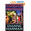 Coyote in Provence (The Coyote Series) (Volume 2)