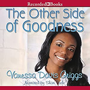 The Other Side of Goodness Audiobook