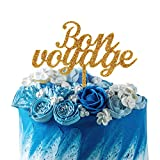 Bon Voyage Gold Glitter Cake Topper For Farewell Party Going Away Journey Honeymoon Travel Theme Party Decorations.