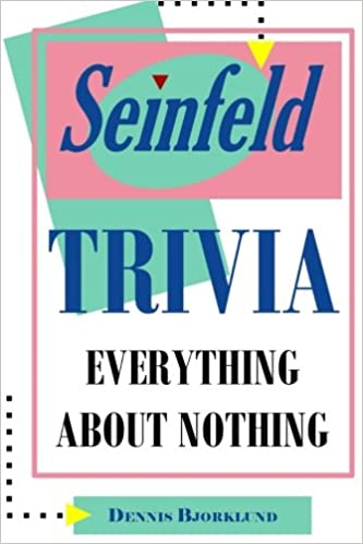Amazon seinfeld trivia everything about nothing 9781494227241 seinfeld trivia everything about nothing fandeluxe Gallery