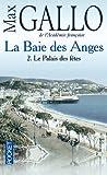 Le palais des fêtes (La baie des Anges, tome 2)