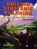 Driving Strategic Planning 9781586861162