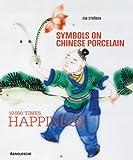 Symbols on Chinese Porcelain, Eva Strober, 3897903504