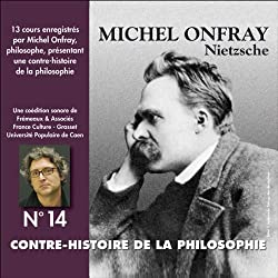 Nietzsche (Contre-histoire de la philosophie 14.1)