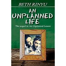 An Unplanned Life