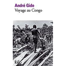 VOYAGE AU CONGO SUIVI DE RETOUR DU TCHAD
