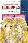 Les descendants des Ténèbres, Tome 6 : par Matsushita