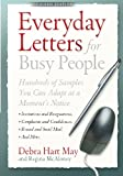 Everyday Letters for Busy People, Rev Ed: Hundreds of Samples You Can Adapt at a Moment's Notice