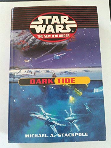 Star Wars: The New Jedi Order: Dark Tide: Onslaught Ruin, Stackpole,Michael A.