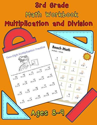 3rd Grade Math Workbook - Multiplication and Division - Ages 8-9: Math Workbook, Multiplication Worksheets and Division Worksheets for Grade 3 ()