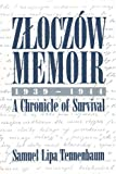 Zloczow Memoir, Samuel L. Tennenbaum, 0595193994