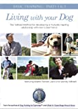 Living With Your Dog: Basic Training, Parts 1 & 2