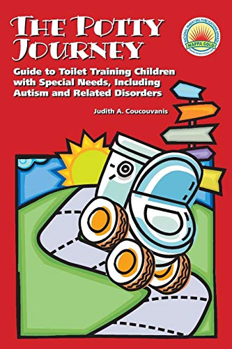 (The Potty Journey: Guide to Toilet Training Children with Special Needs, Including Autism and Related Disorders)