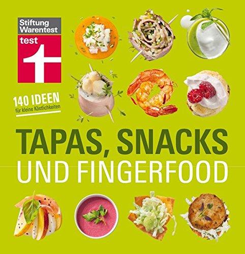tapas-snacks-fingerfood-140-ideen-fr-kleine-kstlichkeiten