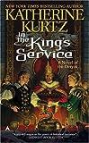 In the King's Service (Deryni: Childe Morgan Trilogy, Vol. I)