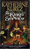 In the King's Service, Katherine Kurtz and Katherine Kurtz, 0441012094