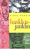 Hanklyn-Janklyn: A Rumble-Tumble Guide to Some Words, Customs, and Quiddities Indian and Indo-British