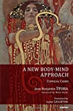img - for A New Body-Mind Approach: Clinical Cases book / textbook / text book