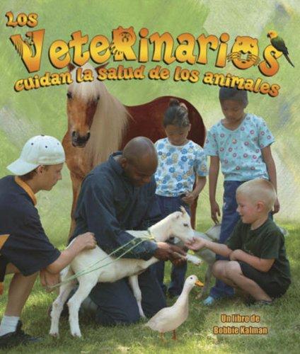 Read Online Los Veterinarios Cuidan la Salud de los Animales (Mi Communidad y Quienes Contribuyen a Ella) (Spanish Edition) pdf