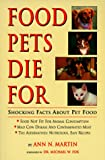 Food Pets Die for: Shocking Facts about Pet Food