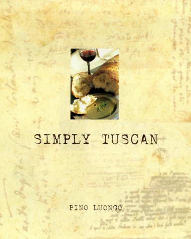 - Simply Tuscan: Recipes for a Well-Lived Life