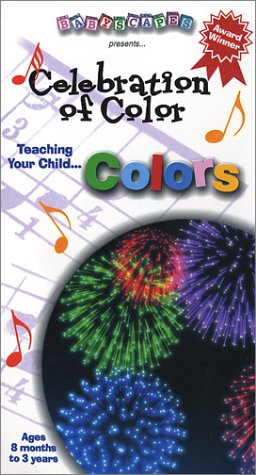 Babyscapes: Baby's Smart Start - Celebration of colors [VHS]